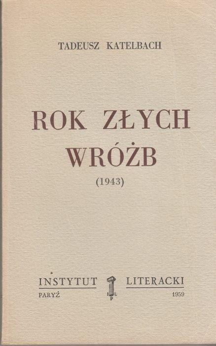 Rok złych wróżb (1943) / Katelbach