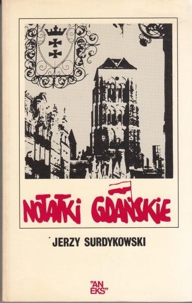 Notatki gdańskie /  Surdykowski
