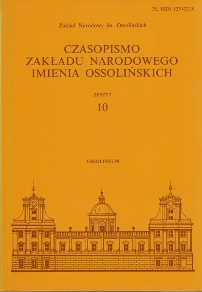 Czasopismo Zakładu Narodowego Imienia Ossolińskich Zeszyt 10