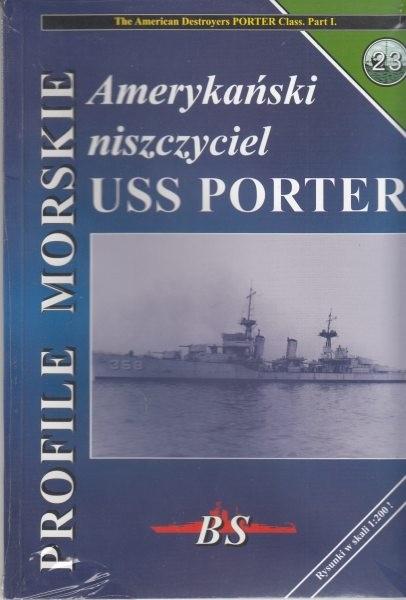 Amerykański niszczyciel USS PORTER profile morskie 23