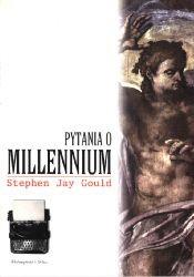 Pytania o millenium