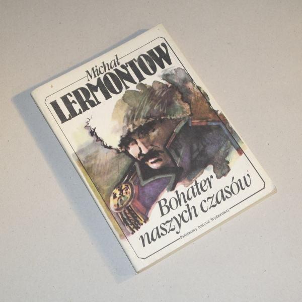 Bohater naszych czasów / Lermontow