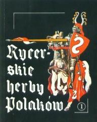 Rycerskie herby Polaków cz. I