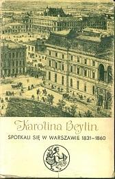 Spotkali się w Warszawie 1831-1860