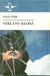 Szklany klosz /  Plath