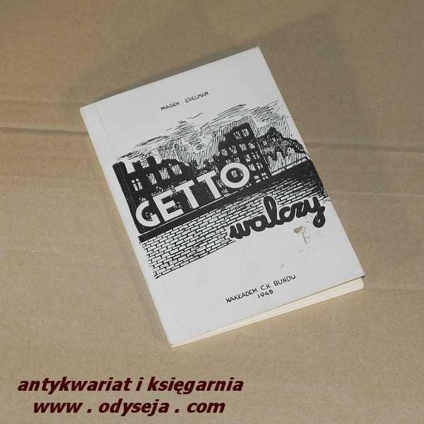 Getto walczy  (Z AUTOGRAFEM) / Edelman