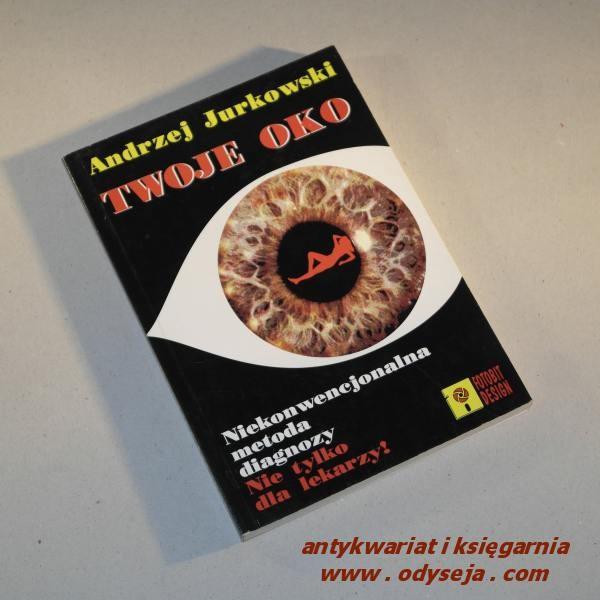 TWOJE OKO  /  Jurkowski