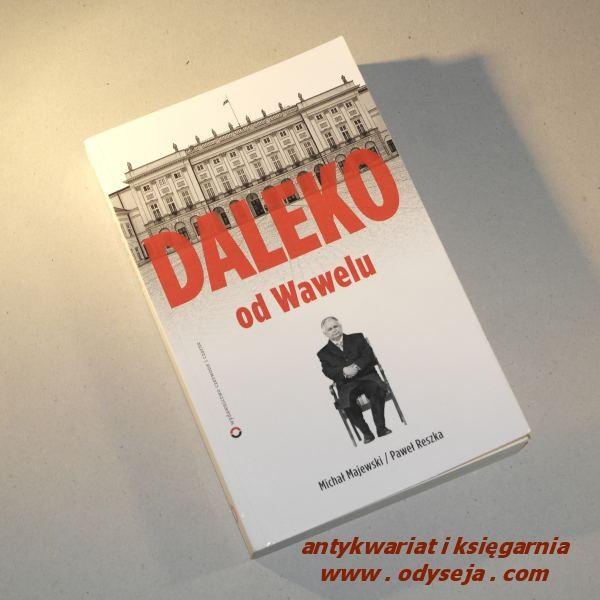 Daleko od Wawelu