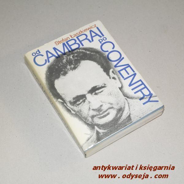Od Cambrai po Coventry /  Łaszkiewicz