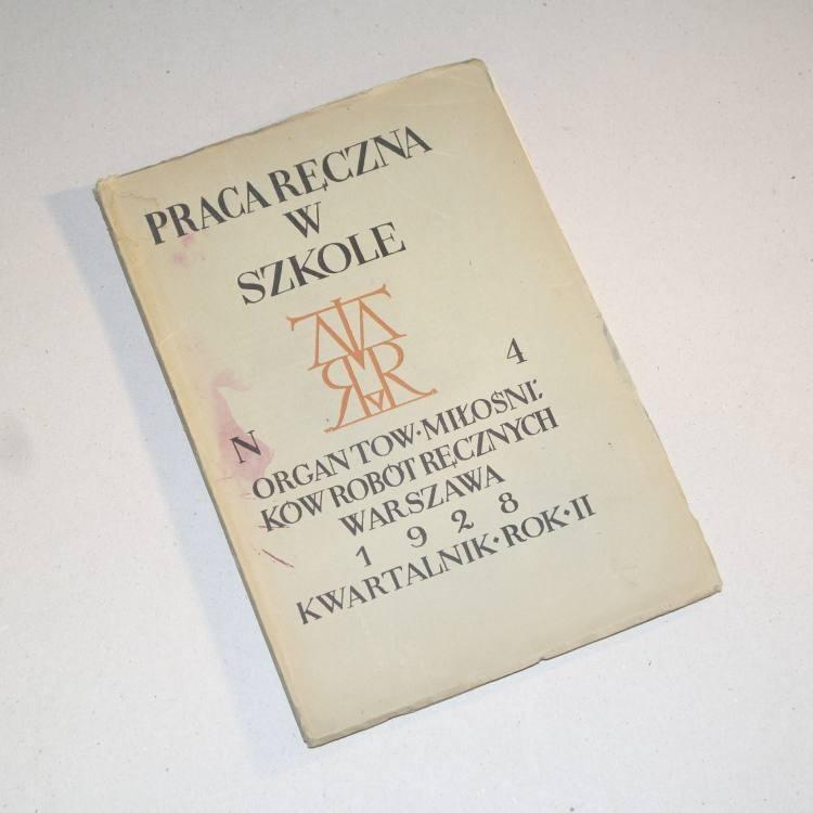 PRACA RĘCZNA W SZKOLE nr  4 / 1928