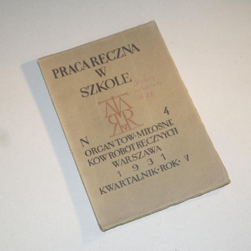 PRACA RĘCZNA W SZKOLE nr  4 / 1931