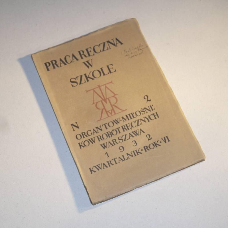 PRACA RĘCZNA W SZKOLE nr  2 / 1932