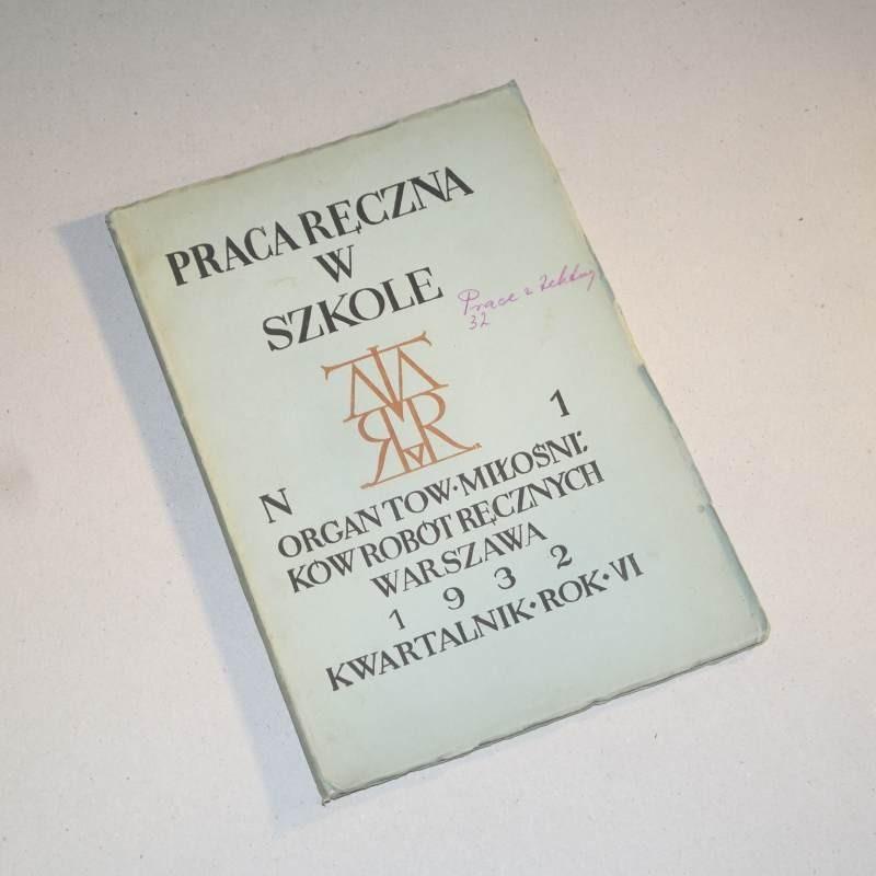 PRACA RĘCZNA W SZKOLE nr  1 / 1932