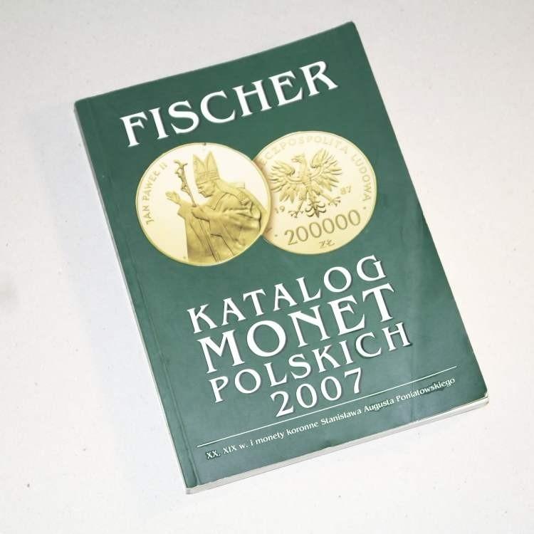 Katalog monet polskich 2007 /  Fischer