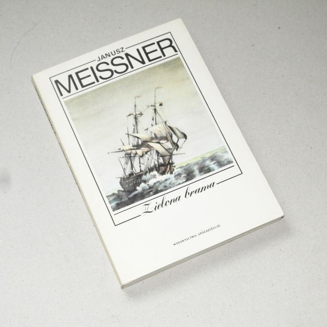 Zielona brama /  Meissner