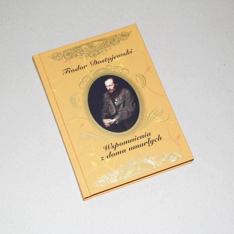 Wspomnienia z domu umarłych /  Dostojewski
