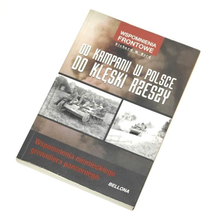 Od kampanii w Polsce do klęski rzeszy / Byrd