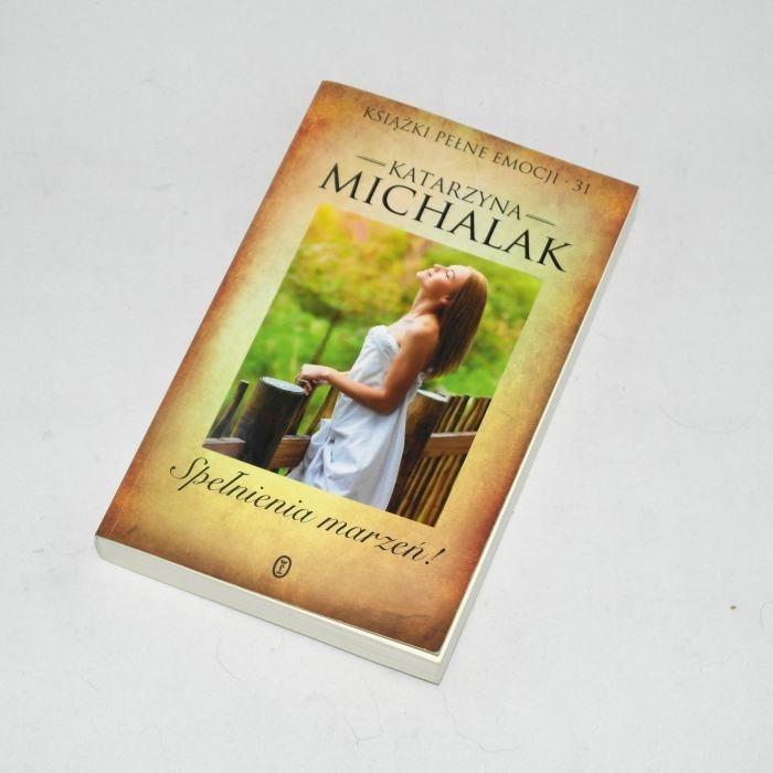 Spełnienia marzeń /  Michalak