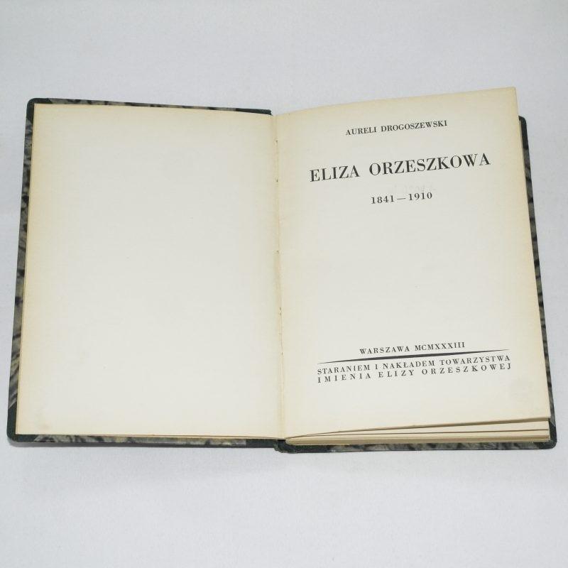 Eliza Orzeszkowa 1841-1910 / Drogoszewski