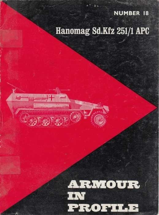Armour in Profile Hanomag Sd.Kfz 251/1 APC