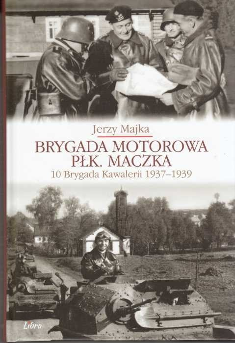 Brygada Motorowa płk. Maczka /  Majka