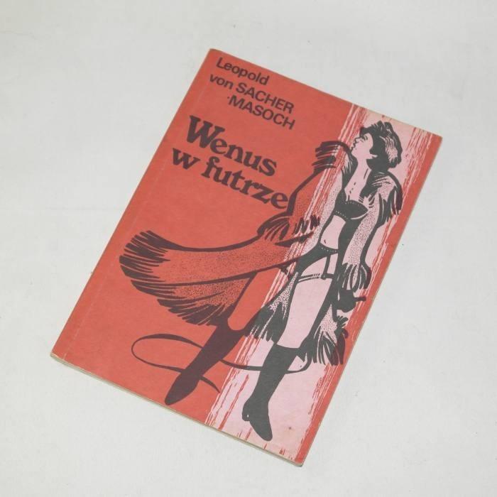 Wenus w futrze / Sacher-Masoch