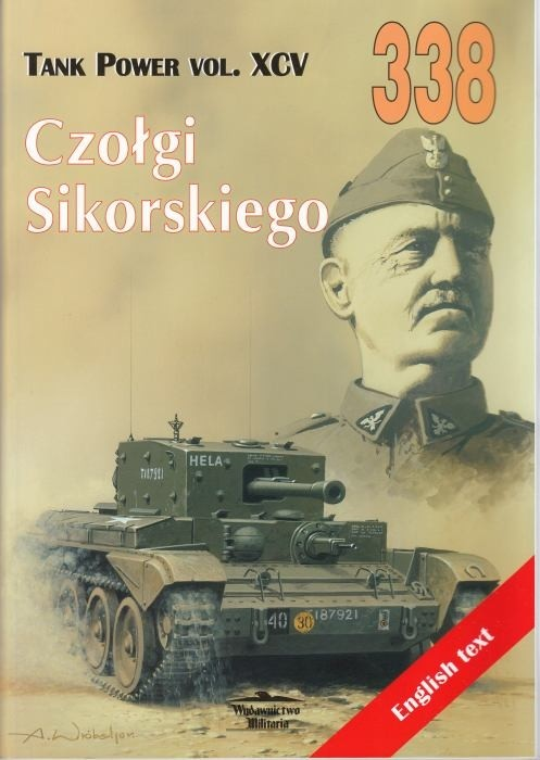 Czołgi Sikorskiego. Tank Power vol. XCV 338