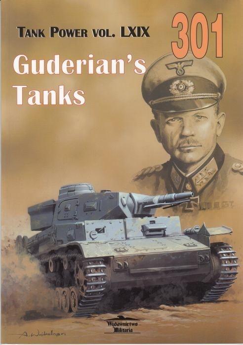 Guderian's Tanks Tank Power vol. LXIX 301