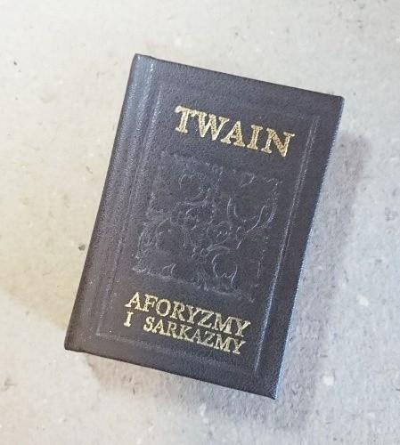 Aforyzmy i sarkazmy /  Twain  miniatura