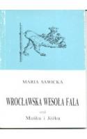 Wrocławska wesoła fala czyli Mańku i Jóźku