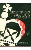 Christophera Marlowea Edward II