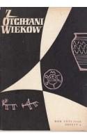 Z OTCHŁANI WIEKÓW  rok XXVI 1960 z. 4