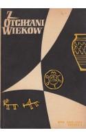 Z OTCHŁANI WIEKÓW  rok XXIX 1963 z. 2