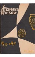 Z OTCHŁANI WIEKÓW  rok XXX 1964 z. 2