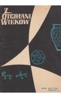 Z OTCHŁANI WIEKÓW  rok XXX 1964 z. 3