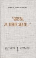 Grisza, ja tiebie skażu ...  / Nowakowski