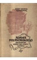 Adama Polanowskiego,dworzanina Króla imci Jana III, notatki