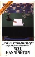 """""""Panie Przewodniczący!"""" czyli jak prowadzić zebrania"""