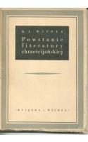 Powstanie literatury chrześcijańskiej