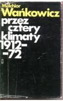 Przez cztery klimaty 1912-1972