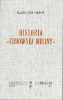 """Historia """"Cudownej Meliny """".  / Orłoś"""