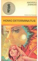 Homo determinatus