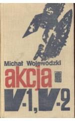 Akcja V-1, V-2 / Wojewódzki