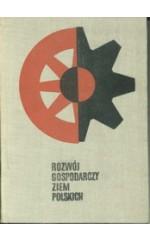 Rozwój gospodarczy ziem polskich w zarysie
