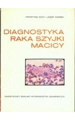 Diagnostyka raka szyjki macicy. / Widy, Kierski
