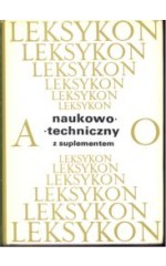 Leksykon naukowo - techniczny z supl. T. 1/2
