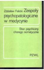 Zespoły psychopatologiczne w medycynie /  Falicki