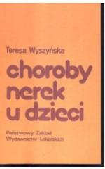 Choroby nerek u dzieci / Wyszyńska