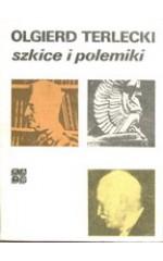 Szkice i polemiki / Terlecki