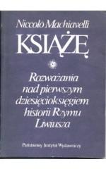 Książę. Rozważania nad pierwszym dziesięcioksięgiem historii Rzy